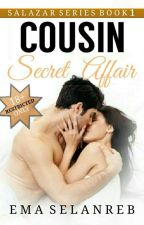 Cousin Secret Affair by OpisyalMB