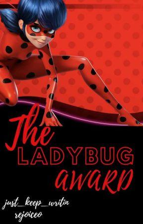 The Ladybug Award by just_keep_writin