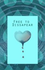 Free to Dissapear (Iwatobi Swim Club) [Completed] by MoonstoneAlchemist