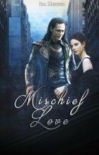 Mischief Love [Terminada] by Ita_Ibrahimovic