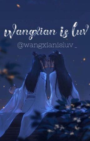 𝐖𝐚𝐧𝐠𝐱𝐢𝐚𝐧 𝐈𝐬 𝐋𝐮𝐯 | 𝐌𝐝𝐳𝐬   by wangxianisluv_