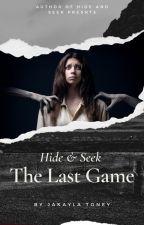 Hide & Seek: The Last Game by Ms_Horrendous