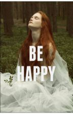 be happy → girlxgirl (slow update)  by lukeshortcake