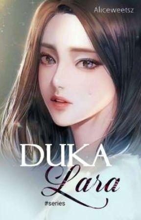 Duka Lara (series) by aliceweetsz