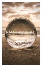 Rant Book #4 by nezabravka8