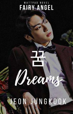 Dreams ~ [JJK] by dazzlingfairyangel
