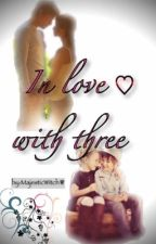 In love with three by MajesticWitch