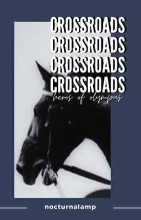 CROSSROADS | HoO by nocturnalamp