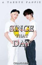 Since That Day | Taegyu by chanoobin