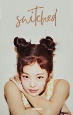 Switched (Taennie) by YejiBoom
