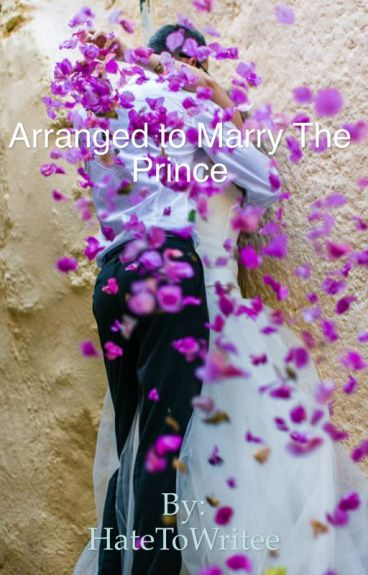 Arranged to Marry the Prince