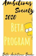 Ambitious Beta Program🎗️💛 by TheAmbitiousSociety