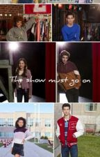 The show must go on by HighSchoolMusical01