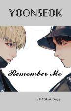 Remember Me  by DAEGUSUGA93