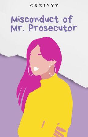 Misconduct of Mr. Prosecutor by Creiyyy