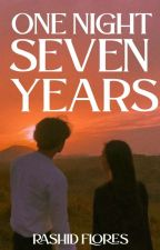 One Night Seven Years (Oneshot2015) by DragonShid