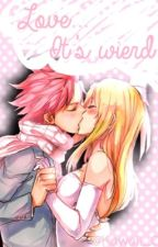 Love... It's weird by Kawaii_C