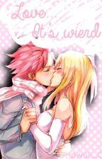 Love... It's weird by Kawaii_C