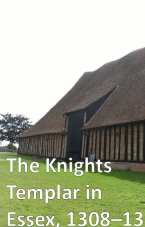 The Knights Templar in Essex, 1308-13 - The sheriff of Essex