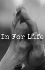 In For Life by Aishasabadia