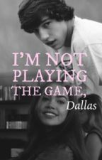 I'm Not Playing The Game, Dallas by jifangqing