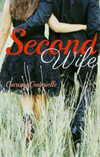 Second Wife by CarissaGabrielle