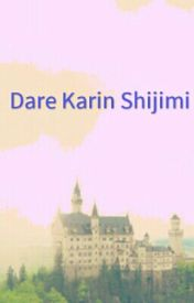 dare karin shijimi by TeenClashForever