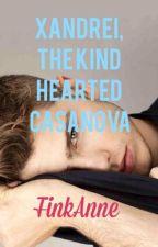 Xandrei, The Kind Hearted Casanova (DeGuia #2) by finkanne