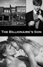 The Billionaire's Son by dmonte