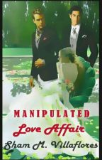MANIPULATED LOVE AFFAIR by shammy_ann