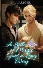 A Little Bite of Magick Goes a Long Way (boyxboy) by OwlieCat