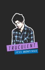 Truculent || z.m. au by writeen