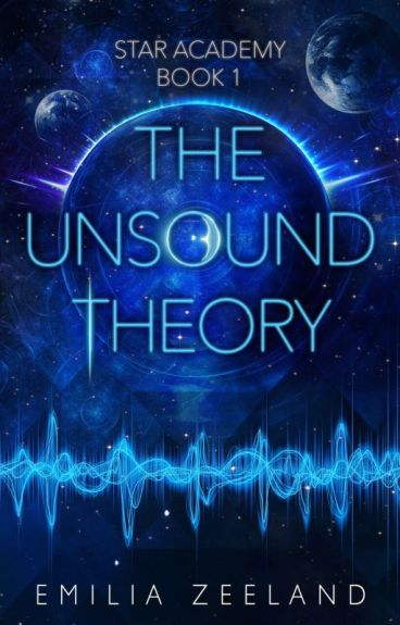 The Unsound Theory (Space Academy Book 1)