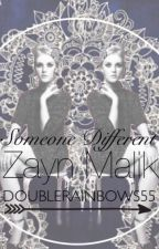Someone Different [Zayn Malik Romance] by etherachel