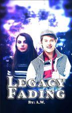Legacy Fading - 𝐑. 𝐄𝐯𝐚𝐧𝐬 by LovingMyLifeAlways