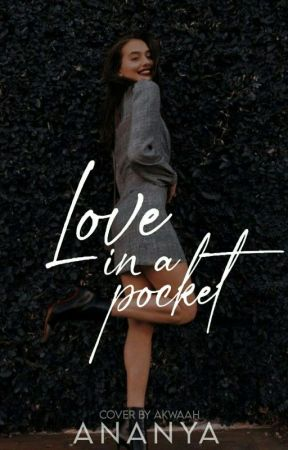 Love In A Pocket  by Ananyaspeaks
