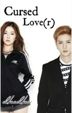 Cursed Lover (Luhan Exo Fanfic) by dksdks