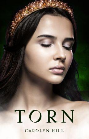 Torn: A Dark Fantasy Romance by Carolyn_Hill