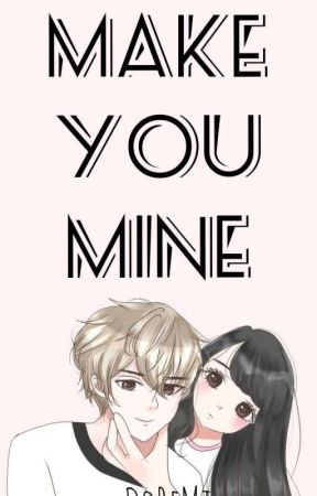 Make You Mine by user100203