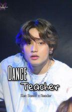 Dance Teacher || Ken Suson x Reader || SB19 ✅ by crhlnn
