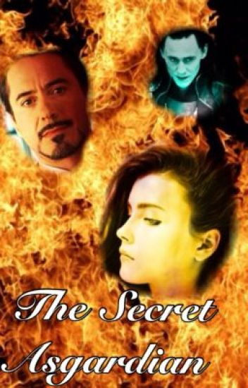 The Secret Asgardian (An Avengers Fanfiction) - EmJaneR