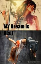 My Dream Is Real by Jessy_R5