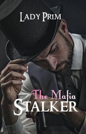 The Mafia Stalker by MedievalTomboy