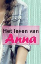 Het leven van Anna by KimmBoo