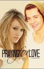 Praying for Love {Harry Styles} by Ceevz_mcl