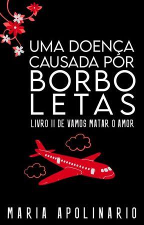 UMA DOENÇA CAUSADA POR BORBOLETAS by MahQueen05