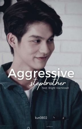 Aggressive Step Brother by Kun0802