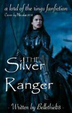 The Silver Ranger by Bellethiel18
