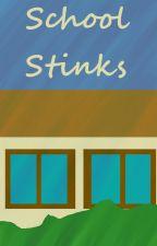 School Stinks [Bleach Fanfic] by yemihikari