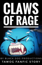 Claws of Rage by BlackDogWrites
